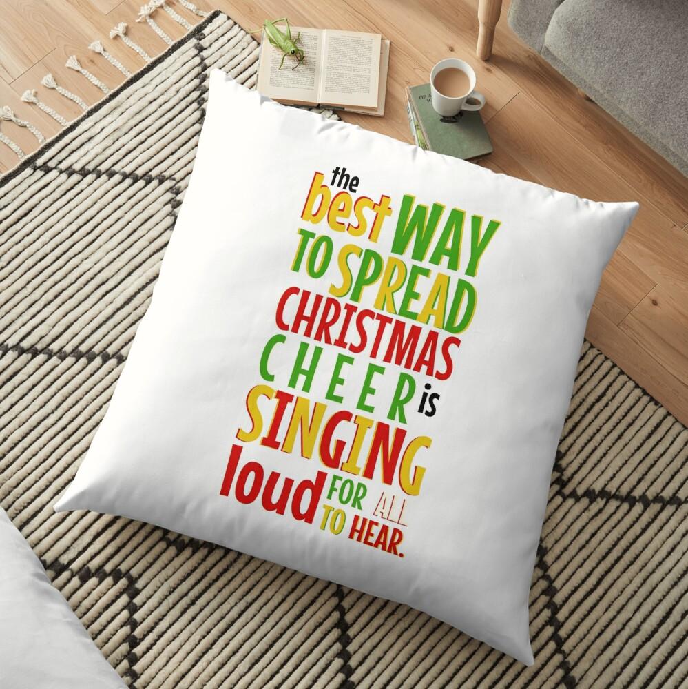 Der beste Weg, Weihnachten Cheer zu verbreiten ... Bodenkissen