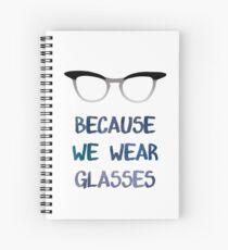Not Because We Wear Skirts Spiral Notebook