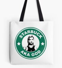 Starbuck is my god Tote Bag