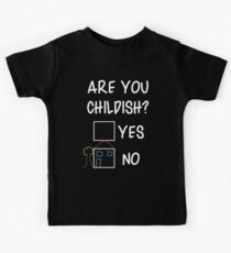 Are You Childish?  Kids Clothes