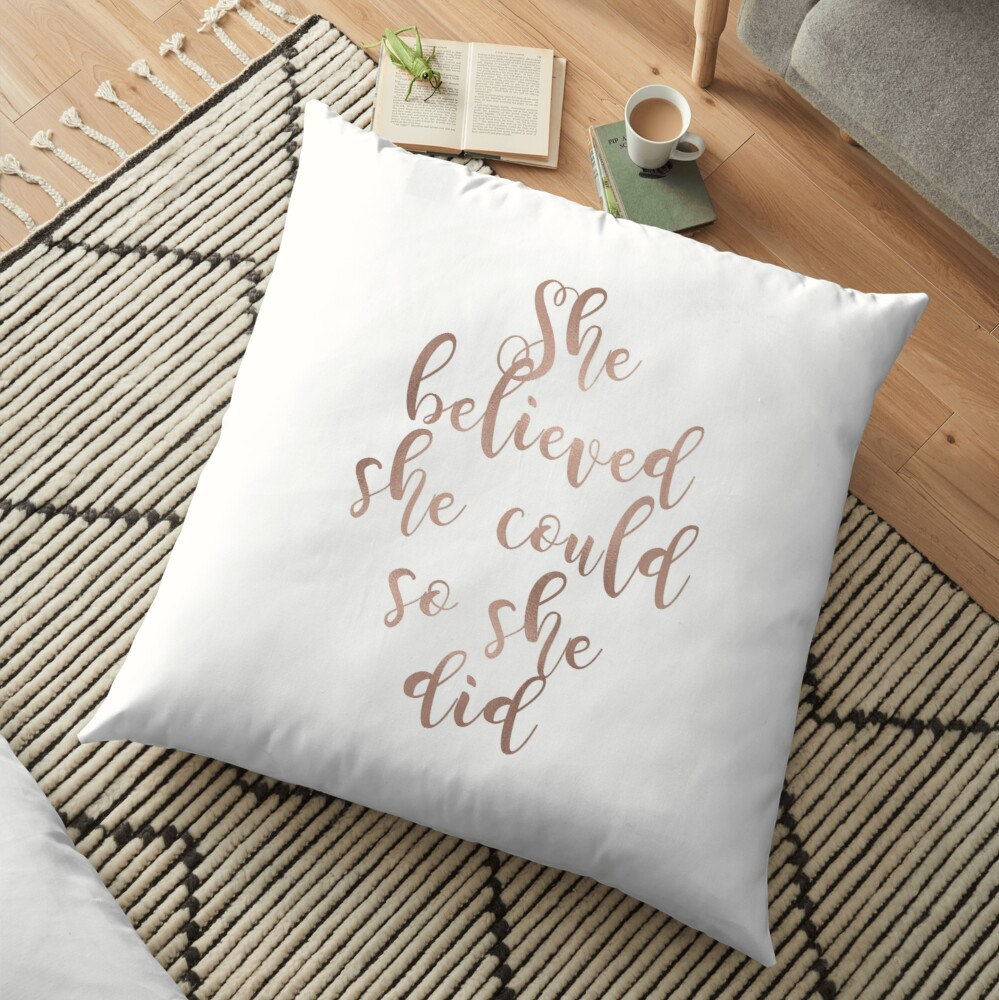 Rose gold she believed she could so she did Floor Pillow