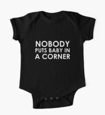 Nobody puts Baby in a Corner | Dirty dancing | Movie One Piece - Short Sleeve