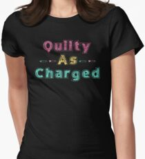 QUILTY AS CHARGED T-Shirt