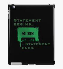 Statement Begins... Statement Ends... iPad Case/Skin