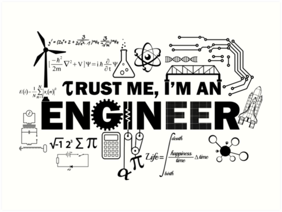 """""""Trust Me I'm An Engineer"""" Art Prints by lolotees 