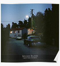 Moose Blood Moving Home  Poster