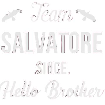 Salvatore - Team Salavatore since hello brother by fashionnova