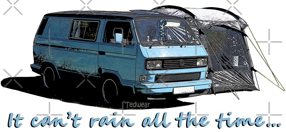 It Cant Rain All The Time by Tedwear