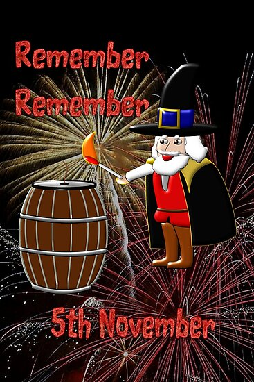 Remember, Remember 5th November, Guy Fawkes Night by Dennis Melling