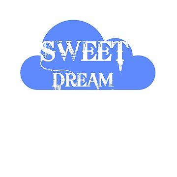 Sweet Dream t-shirt by skshirts