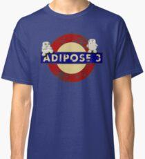 ADIPOSE!!! Classic T-Shirt