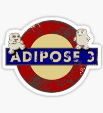 ADIPOSE!!! Sticker