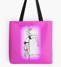 """Life in pink 2"" Tote Bag"