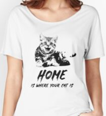 Home Is Where Your Cat Is Women's Relaxed Fit T-Shirt