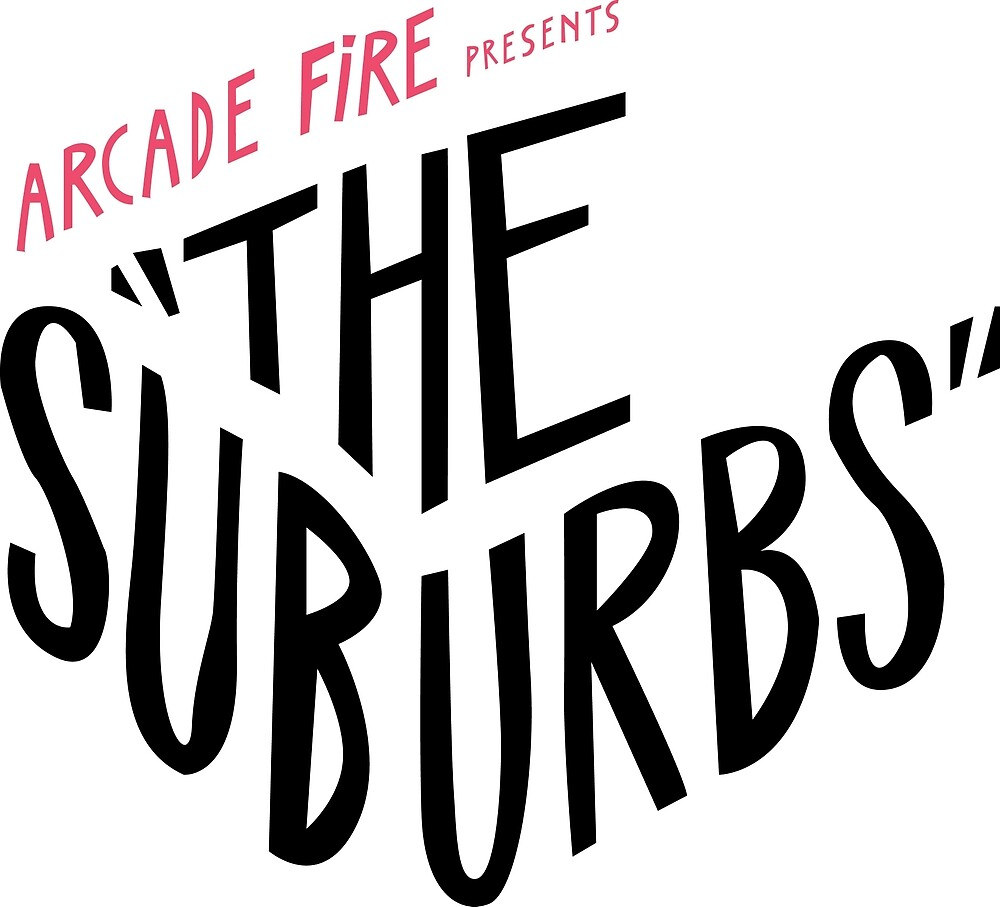 quotarcade fire the suburbs logoquot by crazybitches redbubble
