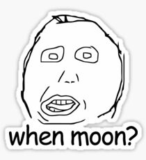 when moon? ICO meme Sticker