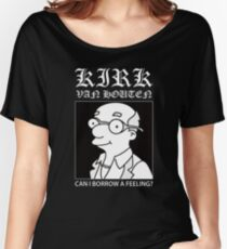 Kirk Van Houten - Can i borrow a feeling? Women's Relaxed Fit T-Shirt
