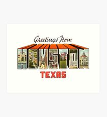 Greetings from Houston, Texas 1 Art Print