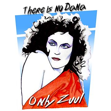 There is no Dana. Only Zuul. by TroySalmon