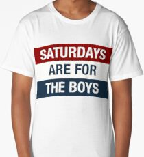 Saturdays Are For The Boys Long T-Shirt