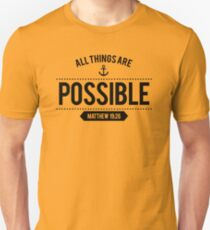 Bible Verse All things are POSSIBLE Matthew 19:26 Unisex T-Shirt