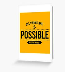 Bible Verse All things are POSSIBLE Matthew 19:26 Greeting Card