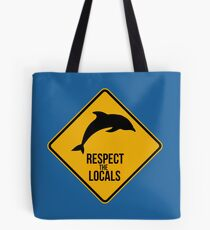 Respect the dolphins - Caution sign Tote Bag