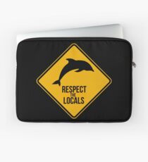 Respect the dolphins - Caution sign Laptop Sleeve