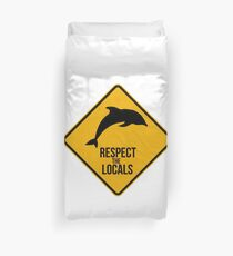 Respect the dolphins - Caution sign Duvet Cover