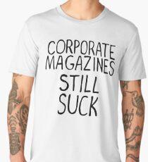 Corporate magazines still suck. Men's Premium T-Shirt