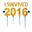 I survived 2016 by mycolour
