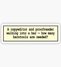 Bumper Sticker: A Copyeditor and Proofreader Walk 001 Sticker