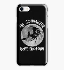 Schnauzer Ride Shotgun iPhone Case/Skin