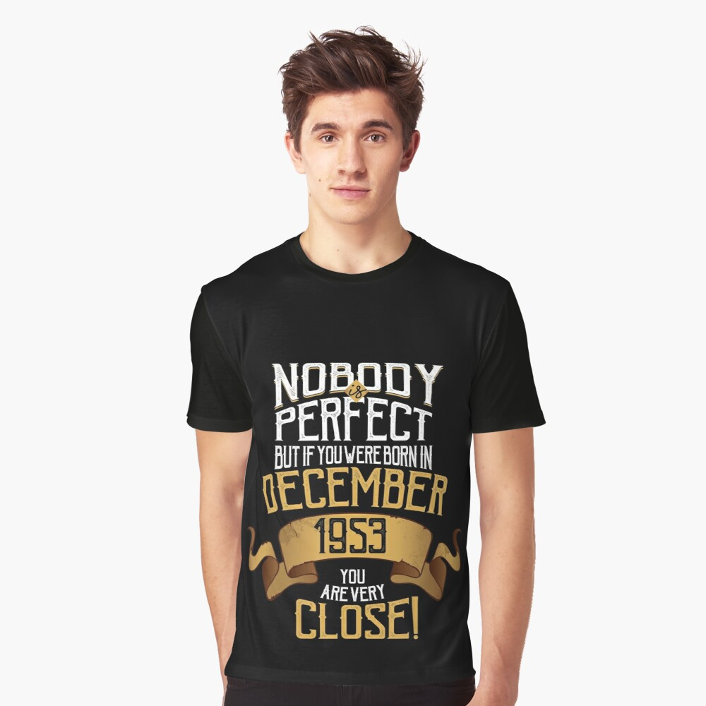 Many Colours Nobody Is Perfect Mens Funny Printed T-Shirt Born in 1954