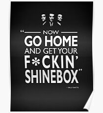 Go Home and Get Your Shinebox Poster