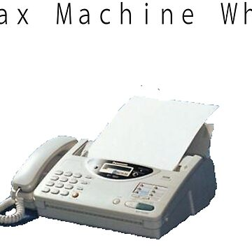 New Fax Machine Who Dis by awaterwall