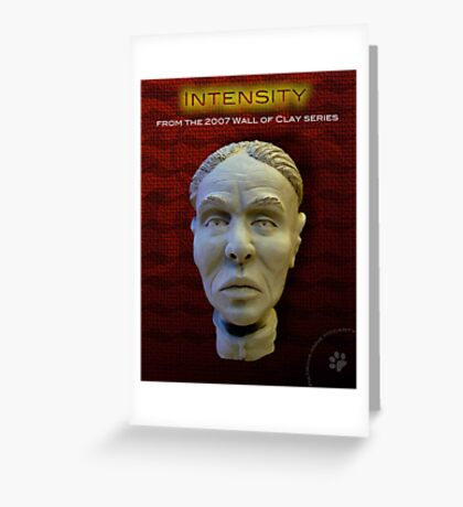 """WALL of CLAY: """"Intensity"""" Greeting Card"""