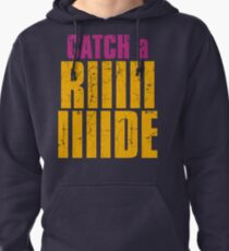 Borderlands 2 - CATCH A RIDE shirt Pullover Hoodie