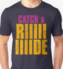 Borderlands 2 - CATCH A RIDE shirt Unisex T-Shirt
