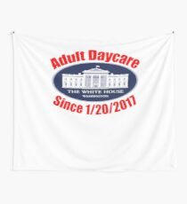 The White House Adult Day Care Center Anti Trump Resist Wall Tapestry