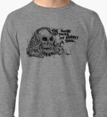 The House Of Power Is Always A Skull Lightweight Sweatshirt
