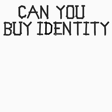 can you buy identity by gwschenk