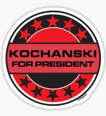 Kochanski For President Sticker