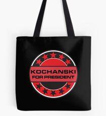 Kochanski For President Tote Bag
