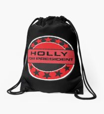 Holly For President Drawstring Bag
