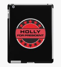 Holly For President iPad Case/Skin