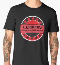Legion For President Men's Premium T-Shirt