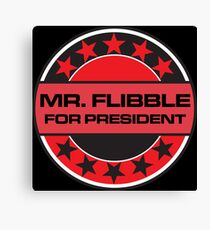 Mr Flibble For President Canvas Print