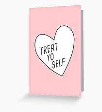 Treat yourself greeting cards redbubble treat yo self greeting card m4hsunfo