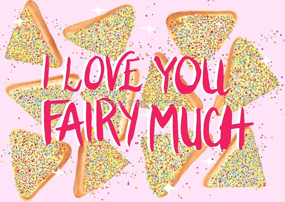 I Love You Fairy Much by makemerriness